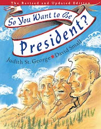 So You Want to be President democratic books