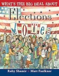 What's the Big Deal About Elections, democratic books